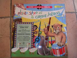 33 Tours 25 Cm -   PICCOLO SAXO ET LE CIRQUE JOLIBOIS  - PHILIPS 0036 - FRANCOIS PERIER - Bambini