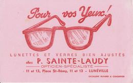 Buvard - Blotter - Opticien P. SAINTE LAUDY - Lunettes Et Verres - Place Saint Rémy Lunéville (54) - Ohne Zuordnung