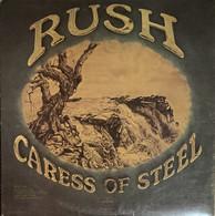 RUSH   /   CARESS OF STEEL - Rock