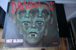 Disque De Hot Blood - Dracula And C° - Carrere 67 165 - France 1977 - - Disco, Pop