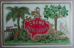 Belle Etiquette Ancienne  (fin 19e) CREME DE CACAO CHOUVA (impression Gougenheim, Lyon) - Alcolici