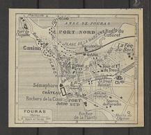 CARTE PLAN 1929 - FOURAS - CASINO - SÉMAPHORE - SOURCE Du PARADIS - SANATORIUM - CHATEAU - Carte Topografiche