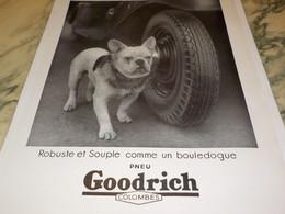 ANCIENNE PUBLICITE  COMME UN BOULEDOGUE PNEU GOODRICH  1934 - Sonstige