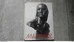 Constantin Meunier Par Lucien Christophe Monographie Art Belge 1947 - Arte