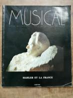 Revue Du Châtelet, Théatre Musical De Paris - Musical / Mahler Et La France - Arte