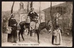 Types Du Centre - Nos Laitières - Paysannes - âne - Voir Scans - Paysans