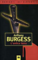 Antica Lama - Anthony Burgess - Fantascienza E Fantasia