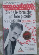 VIGNALI -ANCHE LE FORMICHE NEL LORO PICCOLO S'INCAZZANO- MONDADORI 1997 - M - Società, Politica, Economia