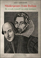 Shakespeare, Messages In Code  Di Vito Costantini,  2016,  Youcanprint- ER - Corsi Di Lingue