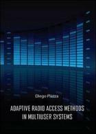 Adptive Radio Access Methods In Multiuser Systems  Di Diego Piazza,  2012 - ER - Corsi Di Lingue