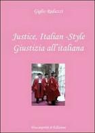 Justice, Italian-style. Ediz. Italiana E Inglese, Di Giglio Reduzzi,  2012 - ER - Corsi Di Lingue