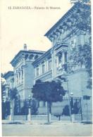 POSTAL   ZARAGOZA  -ESPAÑA  - PALACIO DE MUSEOS - Zaragoza