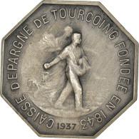 France, Jeton, Caisse D'Épargne De Tourcoing, 1937, SUP, Argent - Other