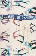 LES OMBRES DE COULEUR DE BRIGITTE DUFAURE EDITIONS 90 DEGRES 1997 - Arte