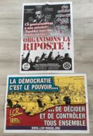 2 Affiches De La L.C.R. (Sarko Le Boss : Organisons La Riposte, 62x44/La Démocratie C'est Le Pouvoir De Décider & De Con - Manifesti