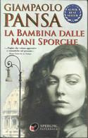 GIAMPAOLO PANSA - La Bambina Dalle Mani Sporche. - Novelle, Racconti