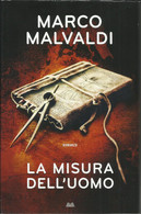 MARCO MALVALDI - La Misura Dell'uomo. - Gialli, Polizieschi E Thriller