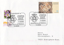 Germany Cover Posted 2006 Busdorf Ausstellung Im Wikinger Museum Haithabu (DD31-45) - Briefe U. Dokumente