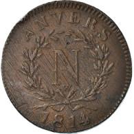 Monnaie, FRENCH STATES, ANTWERP, 10 Centimes, 1814, Wolschot, TB, Bronze - D. 10 Centimes