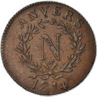 Monnaie, FRENCH STATES, ANTWERP, 10 Centimes, 1814, Wolschot, TTB, Bronze - D. 10 Centimes