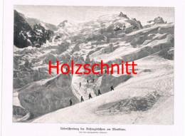 006-3 Bossongletscher Montblanc Bergsteiger Großbild Druck 1899!! - Stampe