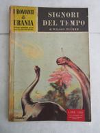# URANIA N 45 / 1954 SIGNORI DEL TEMPO - Fantascienza E Fantasia