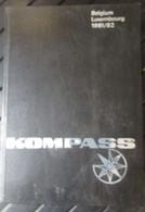 Kompass Belgium - Luxembourg - 1981-82 - Merkenregister Répertoire Des Fournisseurs Handelsgids Adressenboek - Non Classificati