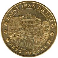 64-0457 - JETON TOURISTIQUE MDP - St Jean De Luz - Maison De L'Infante - 2015.3 - 2015