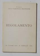 17021 Cs9 - FIGC - Lega Nazionale Dilettanti - Regolamento - In Vigore Dal 1965 - Altri
