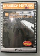 Dvd La Passion Des Trains N° 62 - Collezioni & Lotti