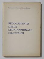 17023 Cs9 - FIGC - Regolamento Della Lega Nazionale Dilettanti - Anni '60-'70 ? - Altri