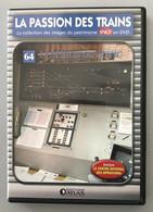 Dvd La Passion Des Trains N° 64 - Collezioni & Lotti