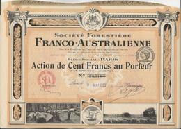 SOCIETE FORESTIERE FRANCO - AUSTRALIENNE - ACTION DE 100 FRS - ANNEE 1922 - Industrie