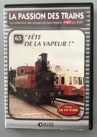 Dvd La Passion Des Trains N° 65 - Collezioni & Lotti