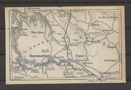 CARTE PLAN 1914 - CAUSSE De GRAMAT - MAYRIGNAC ALVIGNAC RIGNAC LAVERGNE MIERS GOUFFRE De CABOUY De PADIRAC - Carte Topografiche