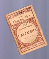 Alessandro Varaldo - L' Altalena  - Biblioteca Universale Sonzogno -1944 - Libri Antichi
