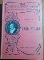 MARIA STUART - SCHILLER - HOEPLI - 1913 - M - Altri