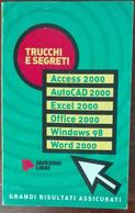 Trucchi E Segreti - AA.VV. - Jackson Libri,2000 - A - Informatica