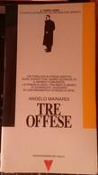 Tre Offese-Angelo Mainardi,1990,Nuova Edizioni Del Gallo - S - Gialli, Polizieschi E Thriller