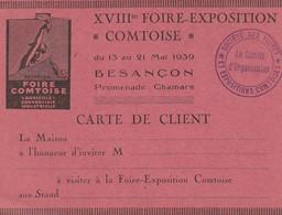 25 - Besançon XVIII Foire Exposition Comtoise 1939 Carte De  Client , Agicole,commerciale,industriel - Tickets - Vouchers
