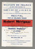 4 DOCUMENTS ROBERT MERIGNAC 1937 RECITAL DU TENOR A LA MAISON DE FRANCE 50 RUE NEBI DANIEL A ALEXANDRIE EGYPTE - Programs
