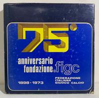 69931 Lb20 - 75° Anniversario Fondazione FIGC 1898 1973 - Fed. Italiana Calcio - Libri