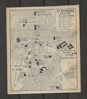 CARTE PLAN 1914 - SAINT ÉTIENNE CENTRE - HOTEL De FRANCE - HOTEL Des ARTS - MODERN HOTEL - HOTEL Du NORD - Carte Topografiche