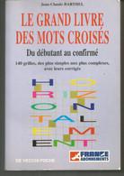 J Claude BARTHEL : Le Grand Livre Des Mots Croisés, Du Débutant Au Confirmé, 140 Grilles - Giochi Di Società
