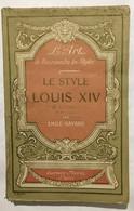 Le Style Louis XIV (nombreuses Photographies Noir&blanc) - Arte