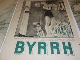 ANCIENNE PUBLICITE COMME D HABITUDE UN BYRRH  1932 - Alcolici