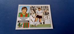 Figurina Calciatori Panini 1972/73 - 323 Rosa Ternana - Edizione Italiana
