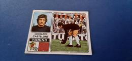 Figurina Calciatori Panini 1972/73 - 342 Castellini Torino - Edizione Italiana