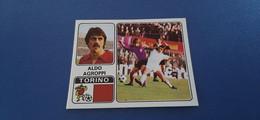 Figurina Calciatori Panini 1972/73 - 348 Agroppi Torino - Edizione Italiana