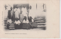 CPA Précurseur Niger - Groupe De Femmes Griots (Haut-Sénégal) - Très Jolie Scène - Niger
